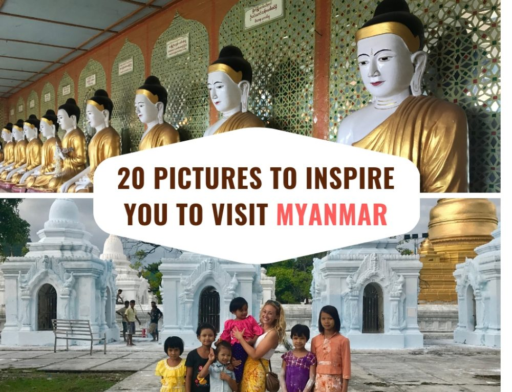 20 Pictures To Inspire You To Visit Myanmar